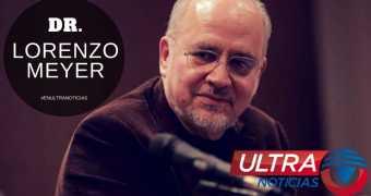 #EnUltraNoticias | El análisis de Lorenzo Meyer